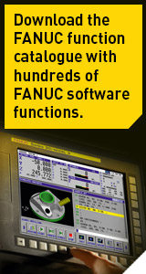 Download the FANUC function catalogue with hundreds of FANUC software functions